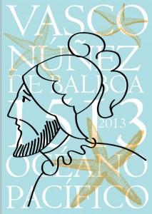 Афиша выставки «Нуньес де Бальбоа. К 500-летию открытия Тихого океана»