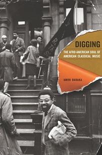 """Книга Амири Барака  """"Исследуем: афроамериканская душа американской классической музыки"""""""
