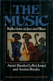"""Книга Амири Барака """"Музыка: размышления о джазе и блюзе"""""""